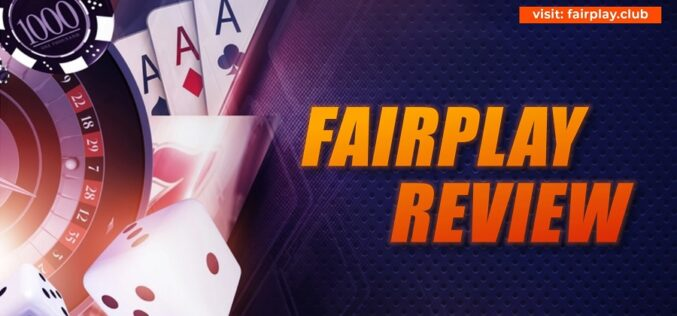 Fairplay Review – You Will Find The Best Bonuses At Fairplay Club.
